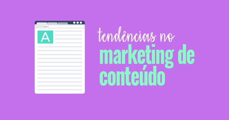 Tendências no Marketing de Conteúdo