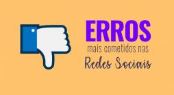 Erros cometidos por empresas nas Redes Sociais