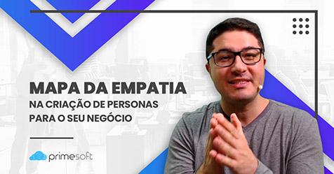 Mapa da Empatia na Criação de Personas do seu Negócio